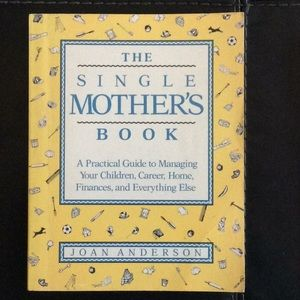 The Single Mother's Book A Practical Guide